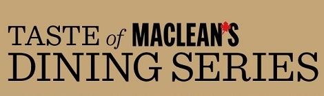 Cover photo from Taste of Maclean's Dining Series website